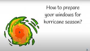 How to prepare your windows for hurricane season?